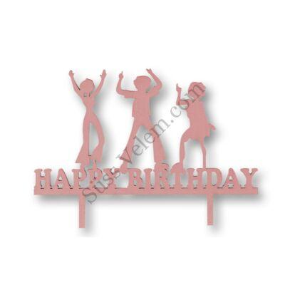 Rózsaszín bulizós Happy Birthday feliratos tortadísz sziluett